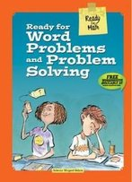 Ready For Word Problems And Problem Solving (Ready For Math)
