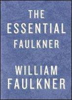 The Essential Faulkner