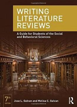 Writing Literature Reviews: A Guide for Students of the Social and Behavioral Sciences
