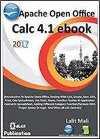 Apache Open Office Calc 4.1 Ebook: Introduction To Open Office Calc 4.1
