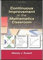 Continuous Improvement In The Mathematics Classroom