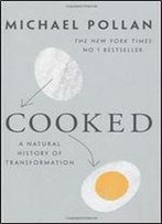 Cooked: A Natural History Of Transformation,2013