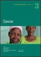 Disease Control Priorities, Third Edition (Volume 3): Cancer