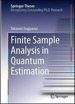 Finite Sample Analysis In Quantum Estimation (Springer Theses)
