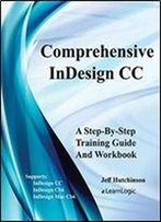Indesign Cc - Creating Brochures: Supports Indesign Cc, Cs6 And Mac Cs6 (Indesign Cc Level 1)
