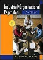 Industrial/Organizational Psychology: An Applied Approach, 6th Edition