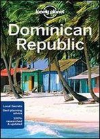 Lonely Planet Dominican Republic (Travel Guide),7 Edition