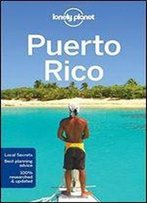 Lonely Planet Puerto Rico (Travel Guide),7 Edition