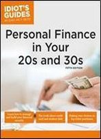 Personal Finance In Your 20s & 30s, 5e (Idiot's Guides)