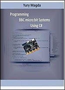 Programming Bbc Micro:bit Systems Using C#