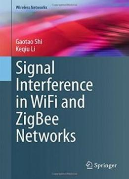 Signal Interference In Wifi And Zigbee Networks (wireless Networks)