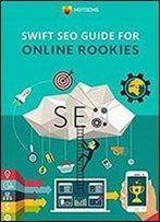 Swift Seo Guide For Online Rookies - Motocms