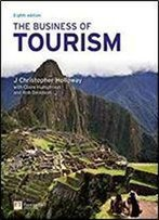 The Business Of Tourism (8th Edition)
