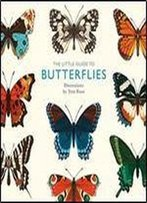 The Little Guide To Butterflies