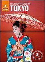 The Rough Guide To Tokyo (Rough Guides)