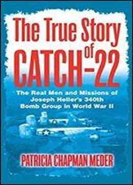 the story of yossarian in catch 22 by joseph heller Catch-22, satirical novel by joseph heller, first published in 1961 summary: the plot of the novel centres on the antihero captain john yossarian , stationed at an airstrip on a mediterranean island in world war ii , and portrays his desperate attempts to stay alive.