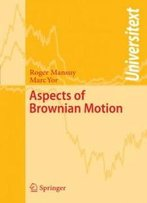 Aspects Of Brownian Motion (Universitext)