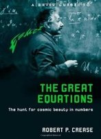 Brief Guide To The Great Equations
