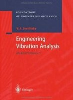 Engineering Vibration Analysis: Worked Problems 1 (Foundations Of Engineering Mechanics)