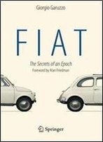 Fiat: The Secrets Of An Epoch