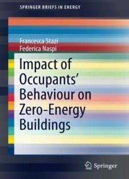 Impact Of Occupants' Behaviour On Zero-energy Buildings (springerbriefs In Energy)