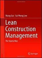 Lean Construction Management: The Toyota Way