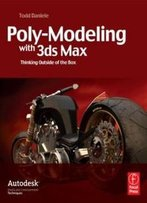 Mesa College 3ds Max Bundle: Poly-Modeling With 3ds Max: Thinking Outside Of The Box