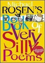 Michael Rosens Book Of Very Silly Poems (Puffin Poetry)