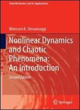 Nonlinear Dynamics And Chaotic Phenomena: An Introduction (2nd Edition)