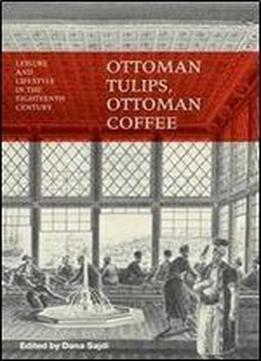 Ottoman Tulips Ottoman Coffee Leisure And Lifestyle In border=