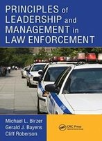 Principles Of Leadership And Management In Law Enforcement