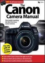 The Canon Camera Manual (2017)