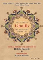 The Famous Ghalib : The Sound Of My Moving Pen
