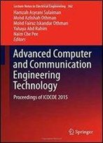 Advanced Computer And Communication Engineering Technology 2016: Proceedings Of Icocoe