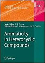 Aromaticity In Heterocyclic Compounds (Topics In Heterocyclic Chemistry)