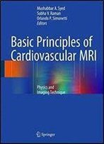 Basic Principles Of Cardiovascular Mri: Physics And Imaging Technique
