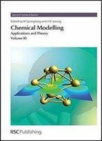 Chemical Modelling: Applications And Theory, Volume 10