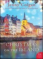 Christmas On The Island: A Novel