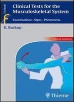 Clinical Tests For The Musculoskeletal System (Flexibook)