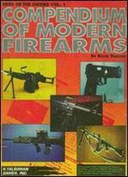 Compendium Of Modern Firearms