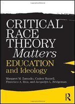 foundations of critical race theory in education pdf