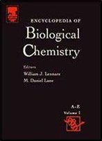 Encyclopedia Of Biological Chemistry