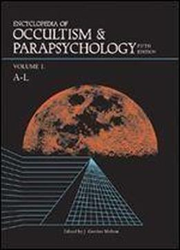 Encyclopedia Of Occultism & Parapsychology 5 2v (encyclopedia Of Occultism And Parapsychology)