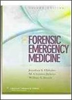 Forensic Emergency Medicine (Board Review Series)