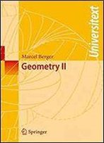 Geometry Ii (Universitext)