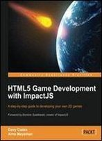 Html5 Game Development With Impactjs