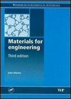 Materials For Engineering, Third Edition (Woodhead Publishing In Materials)