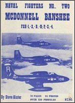 Mcdonnell Banshee F2h-1,-2,-b,-n,-p,-3,-4 (naval Fighters Series No 2)