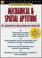 Mechanical And Spatial Aptitude (Learningexpress)