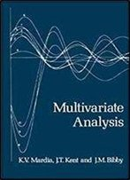 Multivariate Analysis (Probability And Mathematical Statistics)